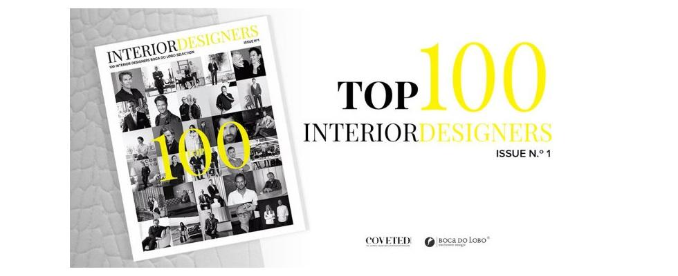 BOCA DO LOBO AND COVETED MAGAZINE PRESENT TOP 100 INTERIOR DESIGNERS