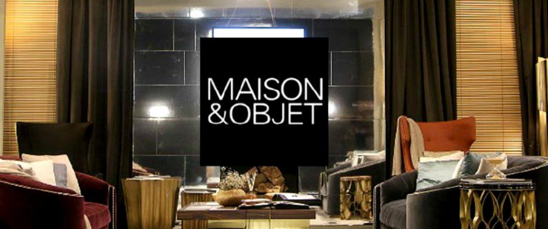 The Top Exhibitors Of Maison et Objet 2019 maison et objet 2019 The Top Exhibitors Of Maison et Objet 2019 The Top Exhibitors of Maison et Objet 2019 capa